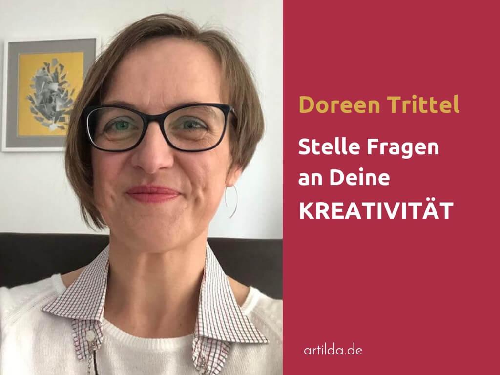 Doreen Trittel stellst Fragen zur Kreativität