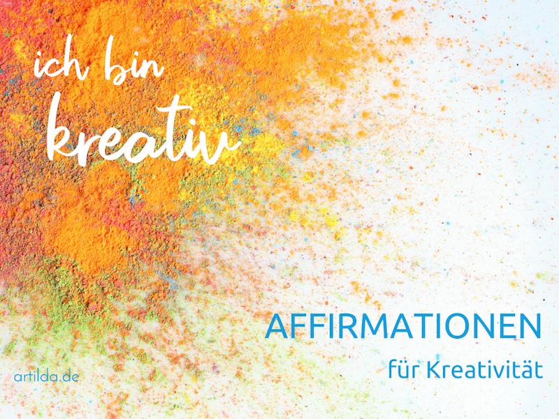 Affirmationen für Deine Kreativität